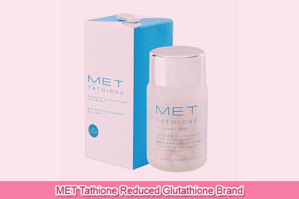 MET Tathione Reduced Glutathione Brand