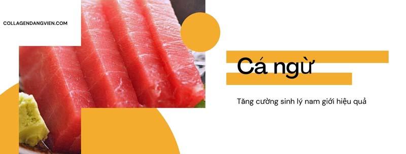 Cá ngừ giúp tăng sinh lý nam