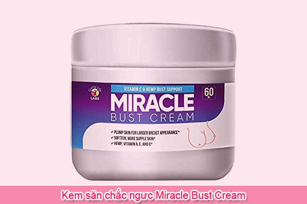 Kem săn chắc ngưc Miracle Bust Cream