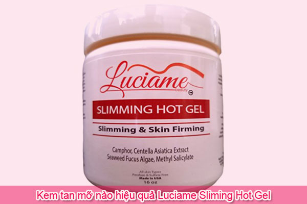 Kem tan mỡ nào hiệu quả Luciame Sliming Hot Gel