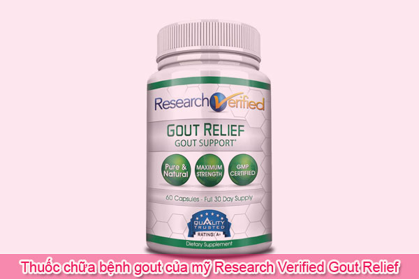 Thuốc chữa bệnh gout của Mỹ Research Verified Gout Relief